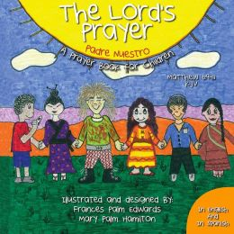 The Lord's Prayer, A Prayer Book for Children