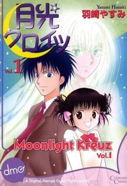 Moonlight Kreuz Vol. 1 (Shojo manga)