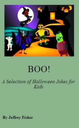 BOO! A Selection of Halloween Jokes for Kids