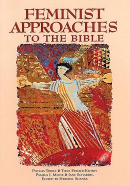 Feminist Approaches to the Bible
