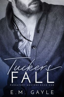 Tucker's Fall : Purgatory Masters , Book 1