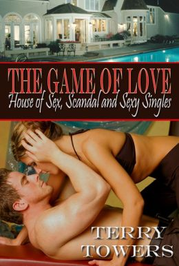 The Game Of Love: House of Sex, Scandal And Sexy Singles