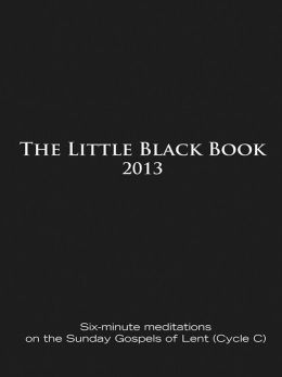 The Little Black Book for Lent 2013