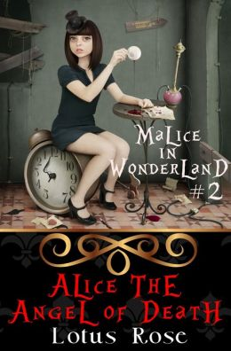 Malice in Wonderland #2: Alice the Angel of Death