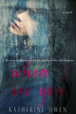 When I See You (A Novel)