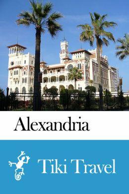 Alexandria (Egypt) Travel Guide - Tiki Travel