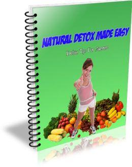 Natural Detox Made Easy