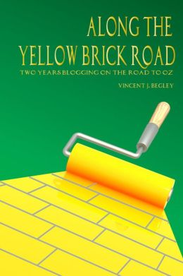 Along the Yellow Brick Road: Two Years Blogging on the Road to Oz