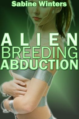 Alien Breeding Abduction (Tentacle Sex Erotica)