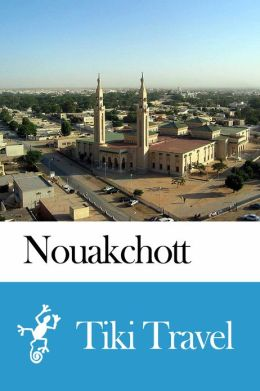 Nouakchott (Mauritania) Travel Guide - Tiki Travel