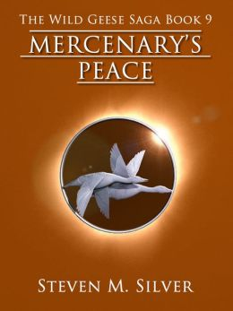 Mercenary's Peace (The Wild Geese Saga, Book 9)