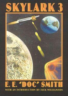 Skylark Three: A Science Fiction, Post-1930 Classic By E. E. ''Doc'' Smith! AAA+++