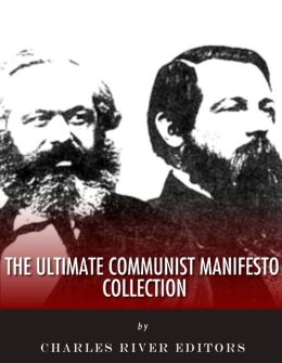 The Ultimate Communist Manifesto Collection