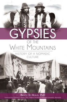 Gypsies of the White Mountains: History of a Nomadic Culture