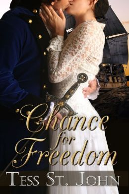 Chance For Freedom (Historical Romance ~ Chances Are Series ~ Book 2)