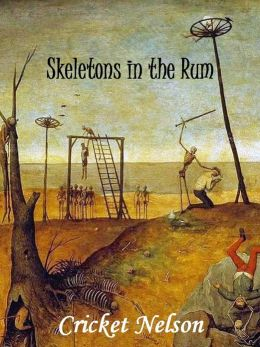 Skeletons in the Rum