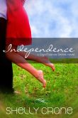 Book Cover Image. Title: Independence, Author: Shelly Crane