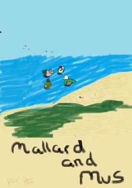 Mallard and Mus, Deluxe