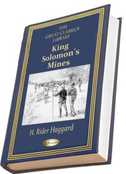 King Solomon's Mines (THE GREAT CLASSICS LIBRARY)