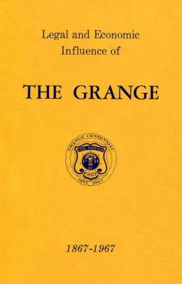 Legal and Economic Influence of the Grange 1867-1967
