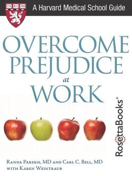 Overcome Prejudice at Work (Harvard Medical School Guide)