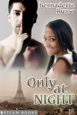 Only at Night - A Sexy Interracial BWWM Erotic Short Story from Steam Books