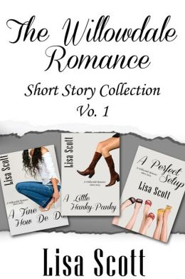 The Willowdale Romance Short Story Collection