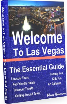 Welcome to Las Vegas - The Essential Guide