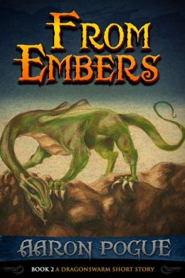 From Embers (A Dragonswarm Short Story, #2)