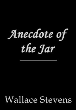 Anecdote of the Jar
