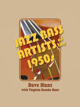 Jazz Bass Artists Of The 1950s