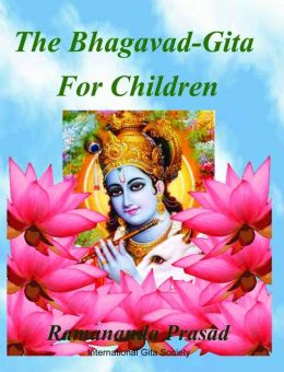 The Bhagavad Gita for Children