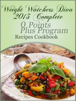 Weight Watchers Diva 2013 Complete 0 Points Plus Program Recipes Cookbook