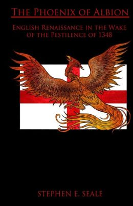 The Phoenix of Albion: English Renaissance in the Wake of the Pestilence of 1348
