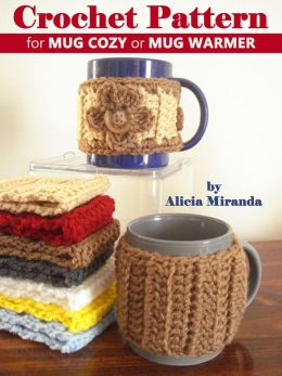Crochet Pattern for Mug Cozy or Mug Warmer