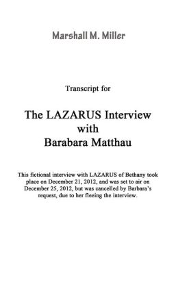 The LAZARUS Interview