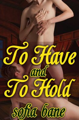 To Have and To Hold (M/M Forced Marriage, Rough Sex)