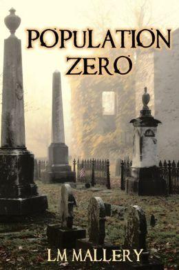Population Zero (A Doomsday Thriller) (Environmental Conspiracy Thriller)