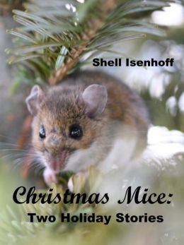 Christmas Mice: Two Holiday Stories
