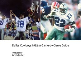 Dallas Cowboys 1992: A Game-by-Game Guide