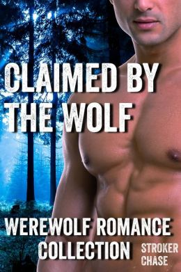Claimed by the Wolf (Werewolf/Shifter Romance Collection)
