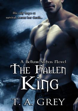 The Fallen King: The Bellum Sisters 4 (paranormal erotic romance)