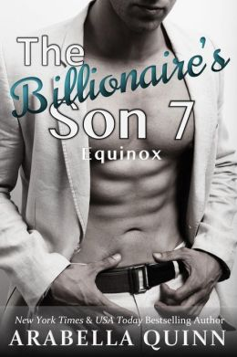 The Billionaire's Son 7 Equinox (A BDSM Erotic Romance)