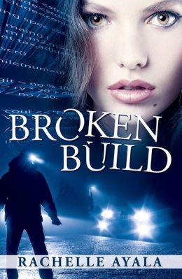Broken Build: Silicon Valley Romantic Suspense