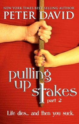 Pulling Up Stakes 2