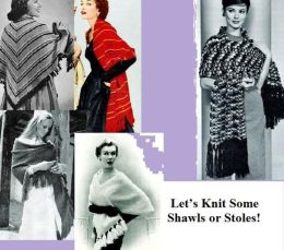 Let's Knit Some Shawls or Stoles!