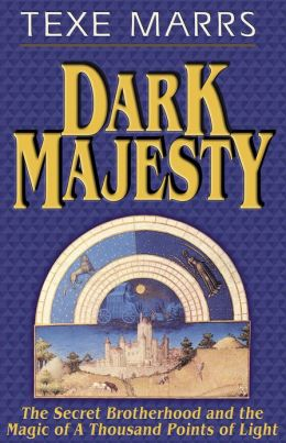 Dark Majesty—The Secret Brotherhood and the Magic of a Thousand Points of Light