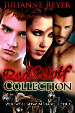 Red Wolf Collection (Werewolf BDSM Menage Erotica / Erotic Romance)