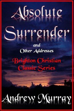 "Absolute Surrender ""and other addresses"""