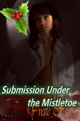 Submission Under the Mistletoe